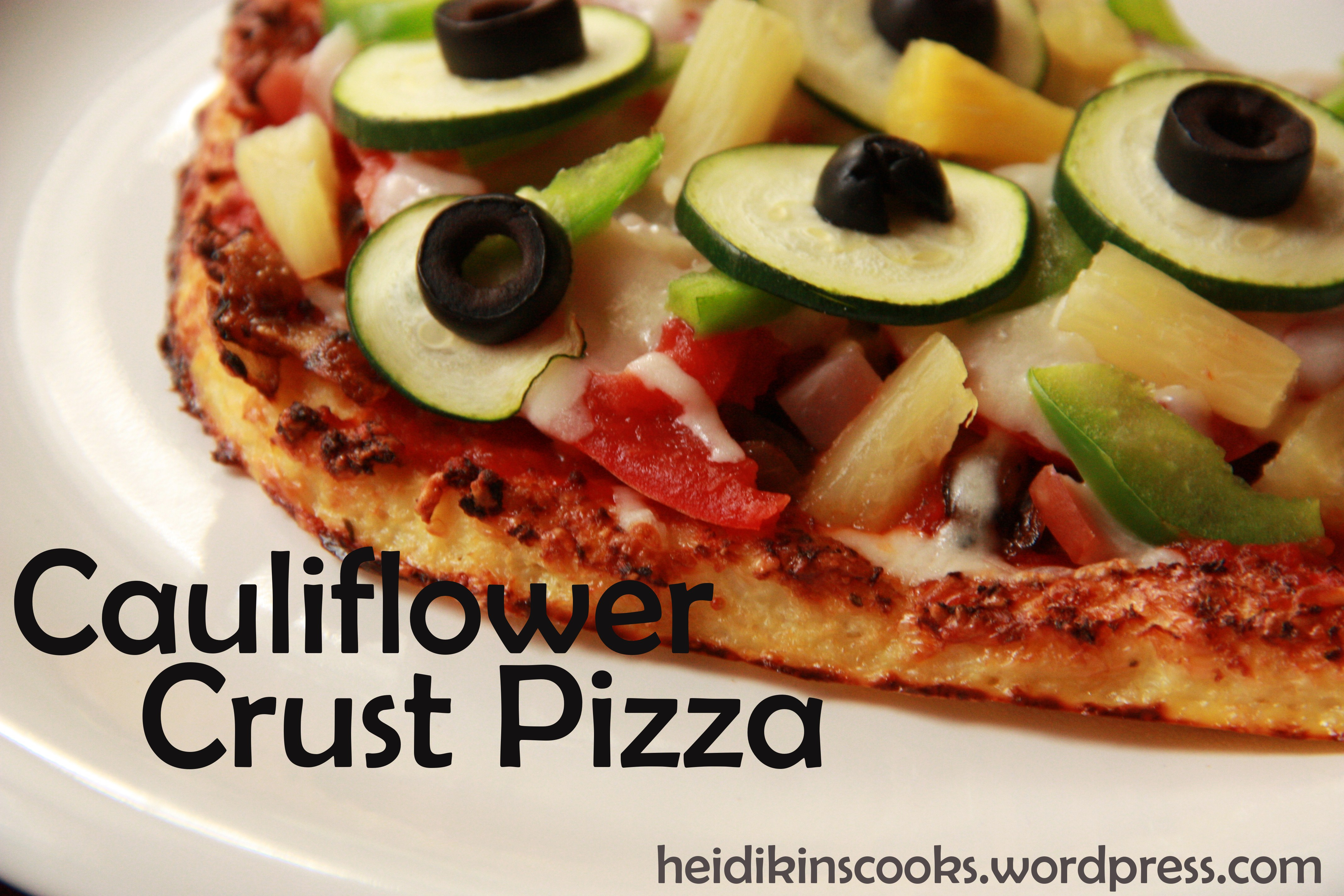 Cauliflower Crust Pizza | heidikins cooks