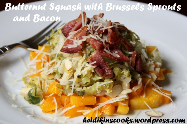 Butternut Squash with Brussels Sprouts and Bacon_heidikinscooks_May 2013