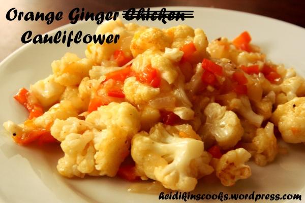 heidikinscooks_vegetarian orange ginger chicken with cauliflower_june 2013