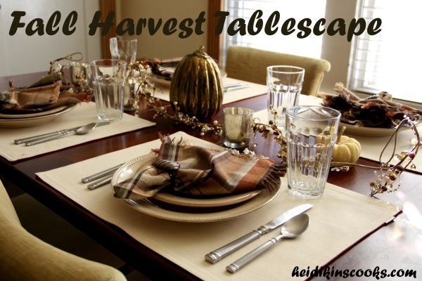 Tablescape_Harvest Fall Feast_heidikinscooks_Nov 2013
