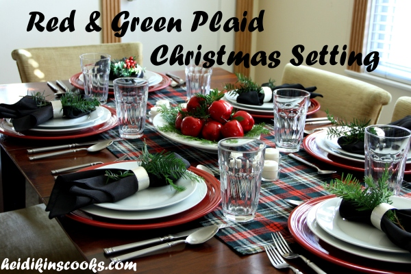 Tablescape_Christmas Plaid_heidikinscooks_Dec 2013