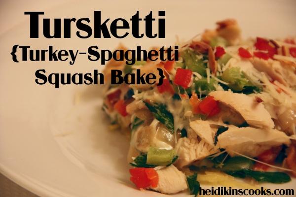 Tursketti_turkey spaghetti squash bake turketti_heidikinscooks_Dec 2013