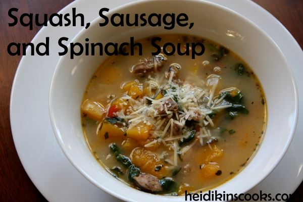 Butternut Squash Sausage and Spinach Soup_heidikinscooks_Jan 2014