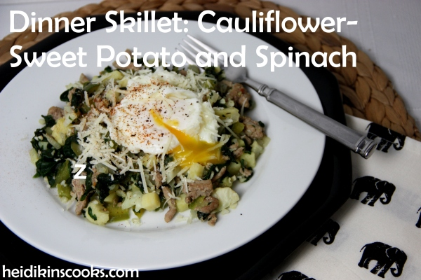 Dinner Skillet Cauliflower-Sweet Potato Spinach_heidikinscooks_June 2014
