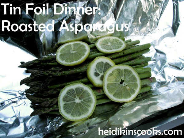 Gourmet Tin Foil Dinner Roasted Asparagus 1_heidikinscooks_June 2014