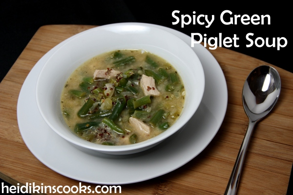heidikinscooks_spicy green piglet soup_january2015